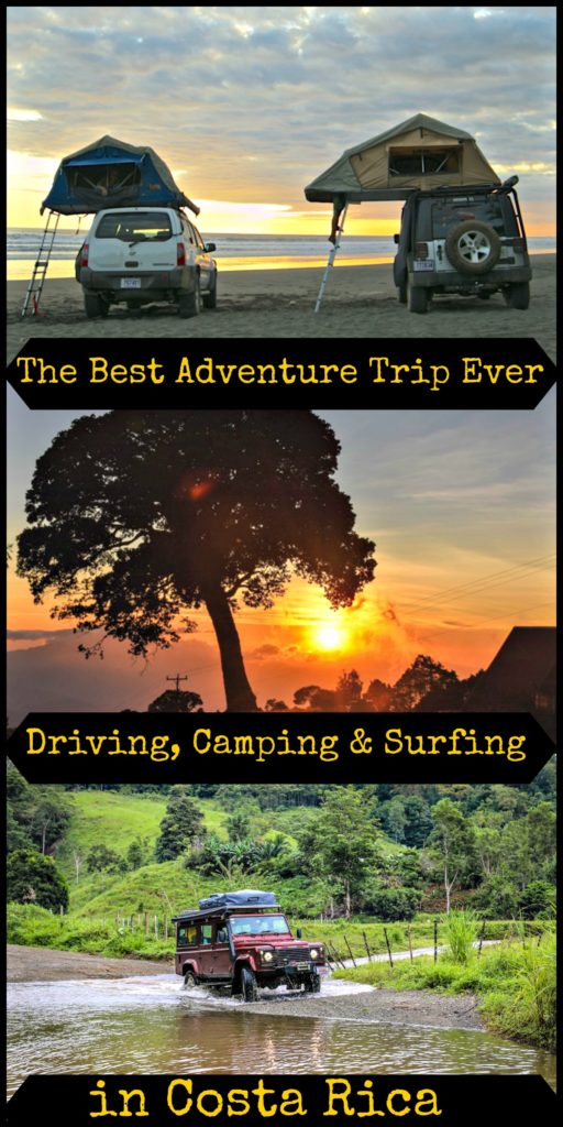 The Ultimate Adventure Trip In Costa Rica All Tips To Drive Camp And