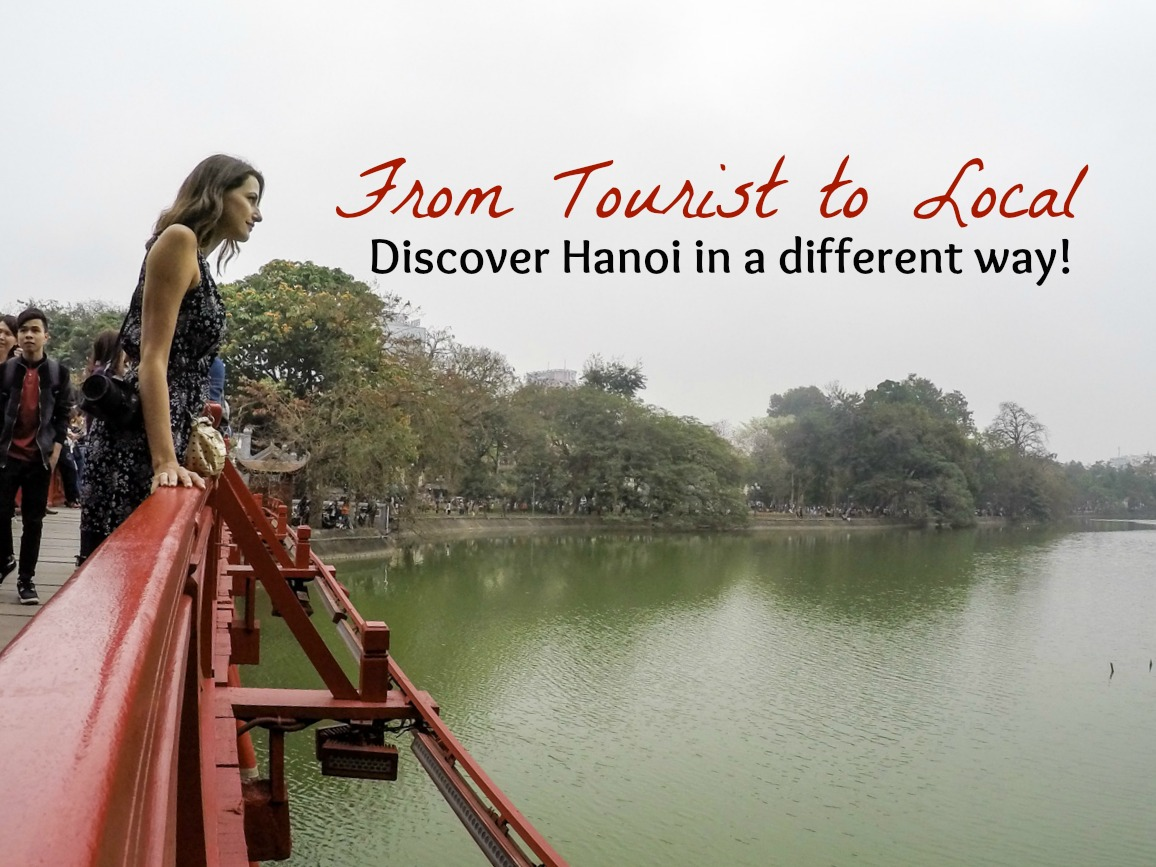 From Tourist to Local » Things to do in Hanoi