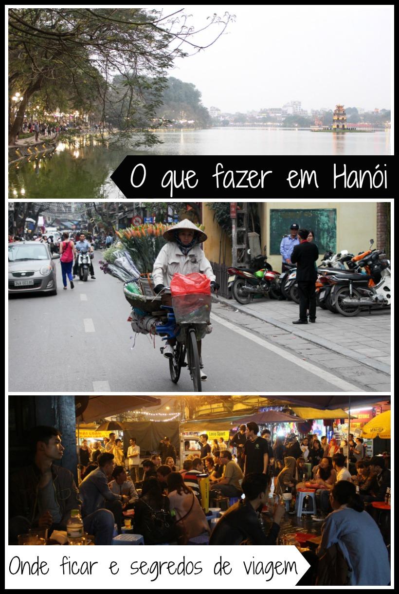 Roteiro de viagem para Hanoi, Vietnã. O que fazer em Hanói, onde ficar, lugares para visitar, dicas do que comer e vários segredo para curtir a cidade. Prepare-se porque Hanói é lugar intenso, e também muito interessante!