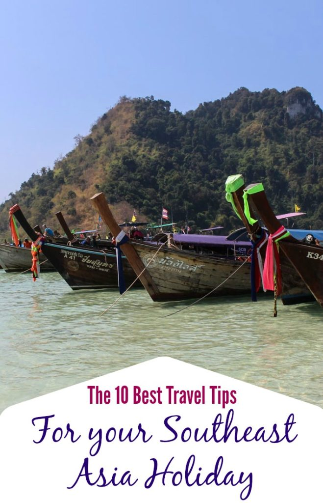 The 10 Best Travel Hacks for Southeast Asia. Travel tips to plan your holiday, packing advice and safety info. Everything you need to know to enjoy your trip to Southeast Asia!