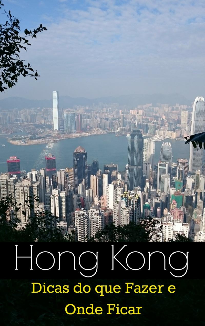 Dicas do que Fazer em Hong Kong e Onde Ficar! Como planejar sua viagem para Hong Kong. Roteiro, dicas do que fazer em Hong Kong, onde ficar e como curtir experiência locais, um lado diferente da cidade.