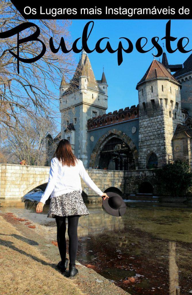 Budapeste para Amantes de Fotografia! Onde tirar as melhores fotos em Budapeste, capital da Hungria. Uma lista dos lugares mais Instagramáveis de Budapeste e dicas para garantir a foto perfeita pra o seu Instagram.