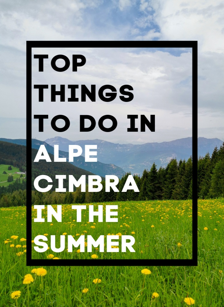 Here are the top things to do in Alpe Cimbra in the Summer. Places you must visit, where to stay and eat. Your Summer in the Trentino region, Italy, will be packed with adventures like cycling and hiking, good food and wine. Follow our travel tips and have fun! #italytravel #trentino #AlpeCimbra #mtb #biking #hiking #adventuretravel